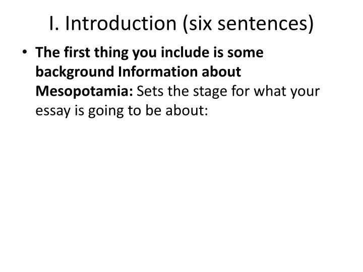 I. Introduction (six sentences)