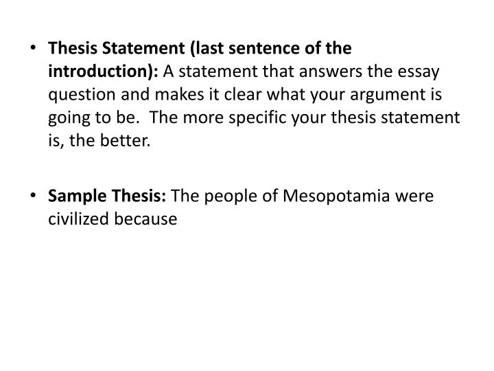 Thesis Statement (last sentence of the introduction):