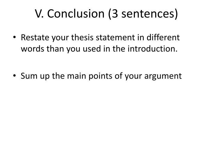 V. Conclusion (3 sentences)