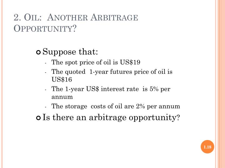 2. Oil:  Another Arbitrage Opportunity?