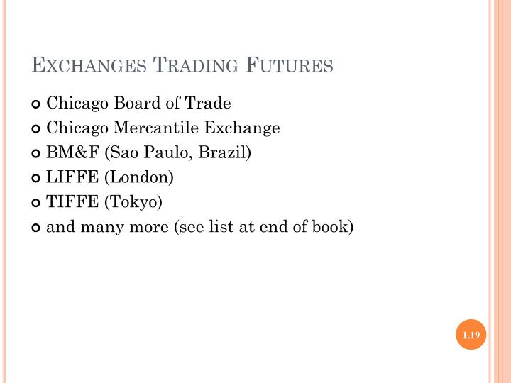 Exchanges Trading Futures