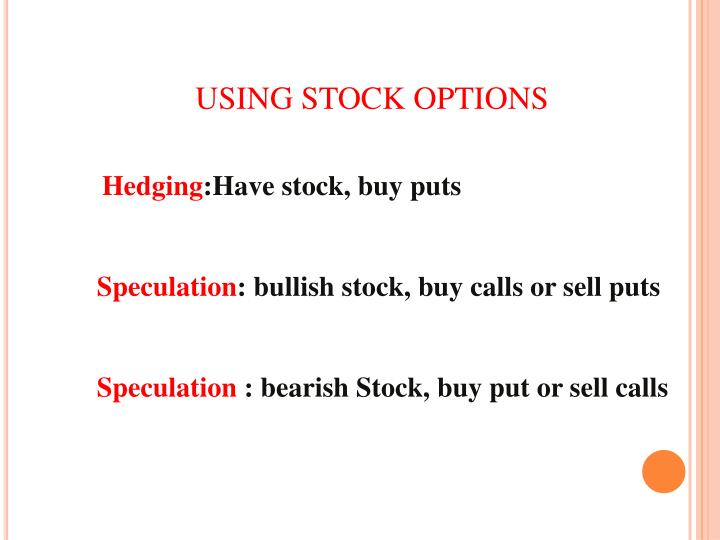 USING STOCK OPTIONS