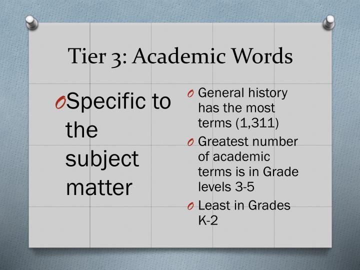 Tier 3: Academic Words