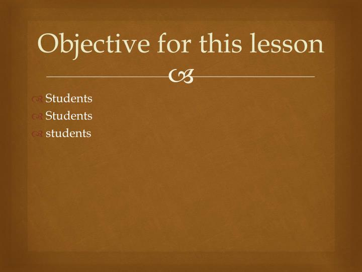 Objective for this lesson