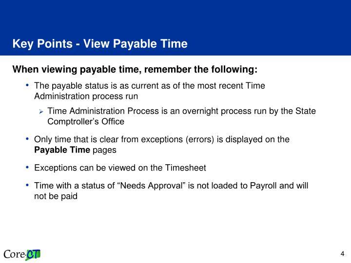 Key Points - View Payable Time