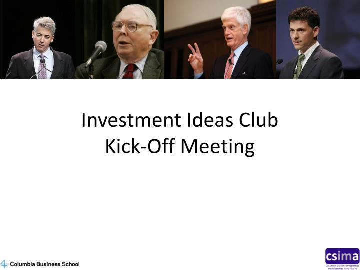 Investment ideas club kick off meeting