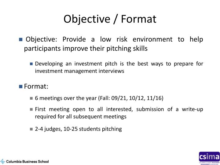 Objective / Format