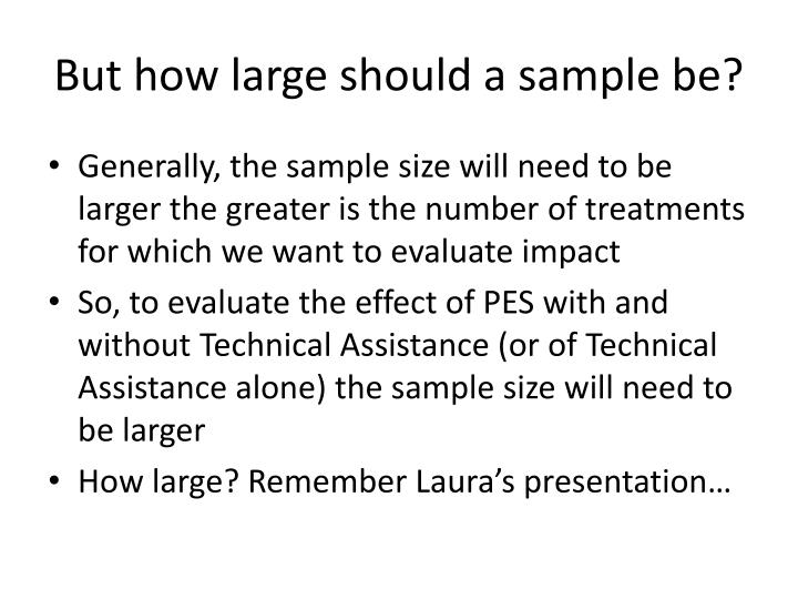 But how large should a sample be?