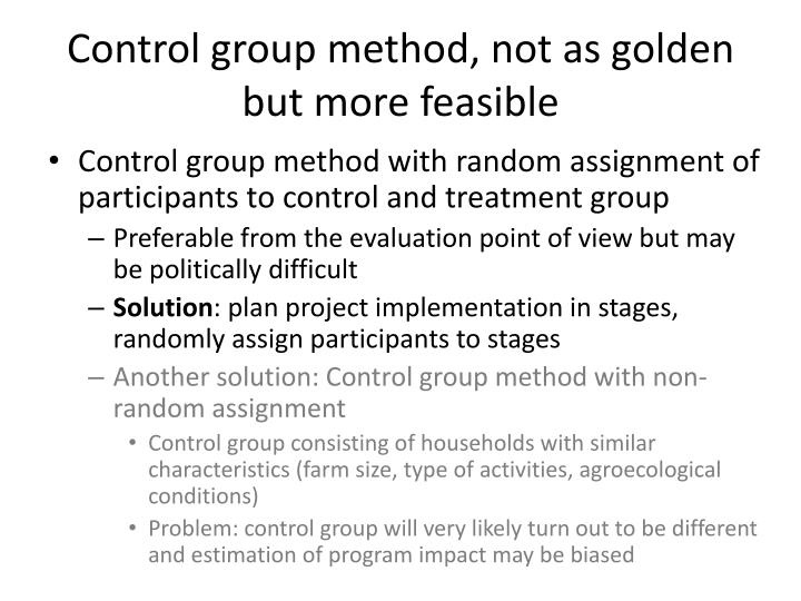 Control group method, not as golden but more feasible