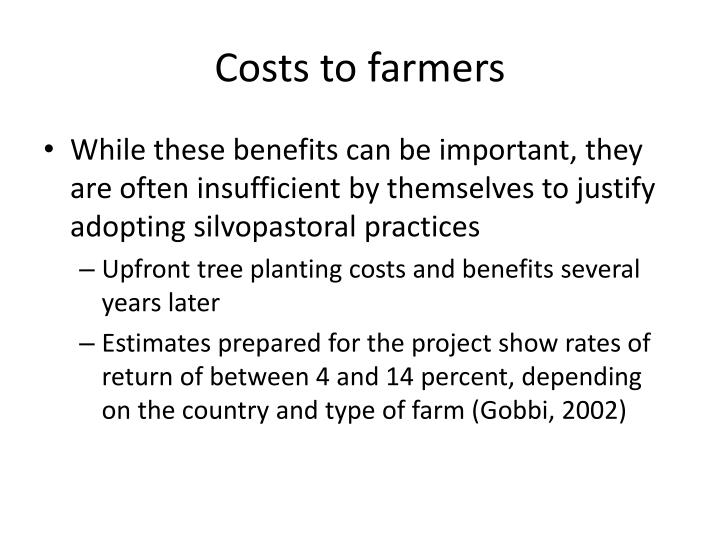 Costs to farmers
