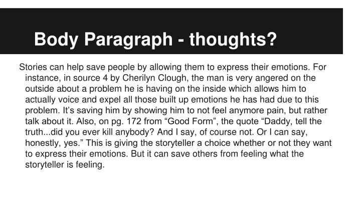 Body Paragraph - thoughts?