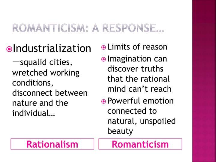 Romanticism: A response…