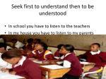 seek first to understand then to be understood