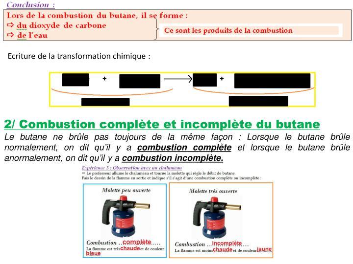 Ecriture de la transformation chimique: