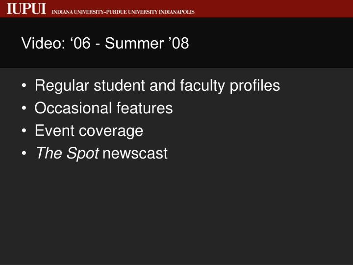 Video: '06 - Summer '08