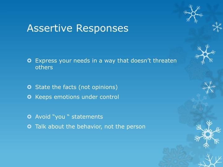 Assertive Responses