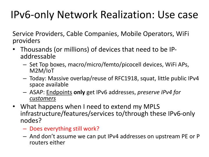 Ipv6 only network realization use case
