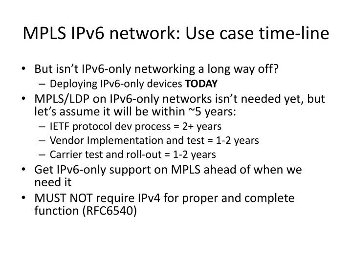 MPLS IPv6 network: Use case time-line