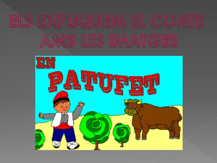 ELS EXPLIQUEM EL CONTE