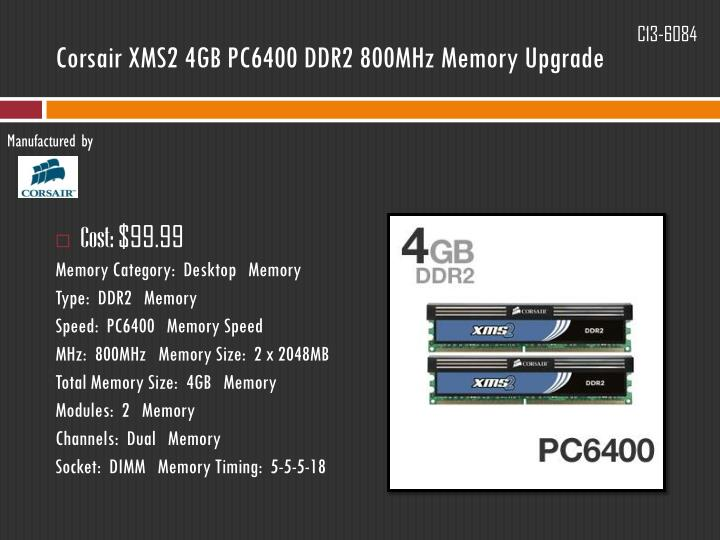 Corsair XMS2 4GB PC6400 DDR2 800MHz Memory Upgrade