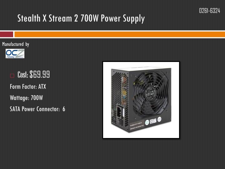 Stealth X Stream 2 700W Power Supply