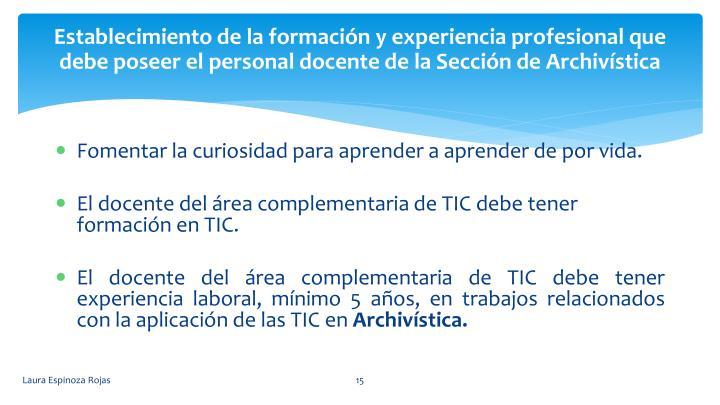 Establecimiento de la formacin y experiencia profesional que debe poseer el personal docente de la Seccin de Archivstica
