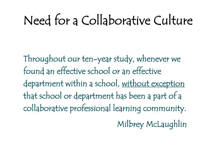 Need for a Collaborative