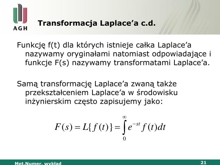 Transformacja Laplace'a c.d.