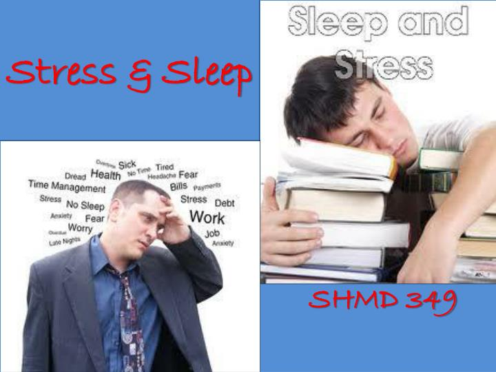 Stress & Sleep