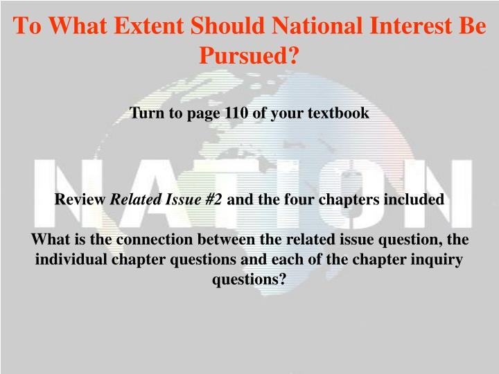 To what extent should national interest be pursued