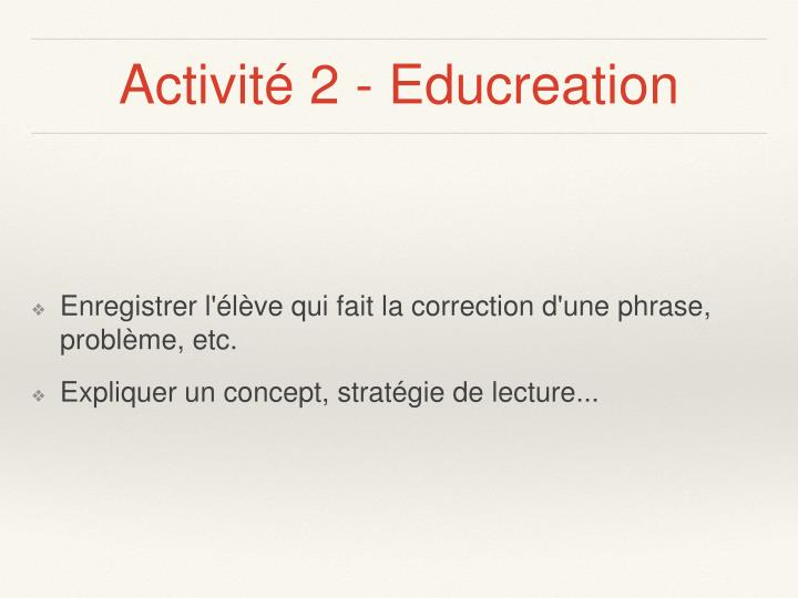 Activité 2 - Educreation