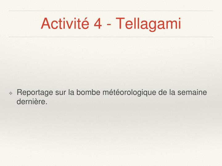 Activité 4 - Tellagami
