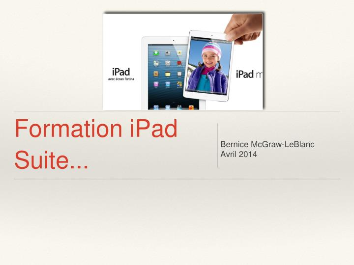 Formation ipad suite