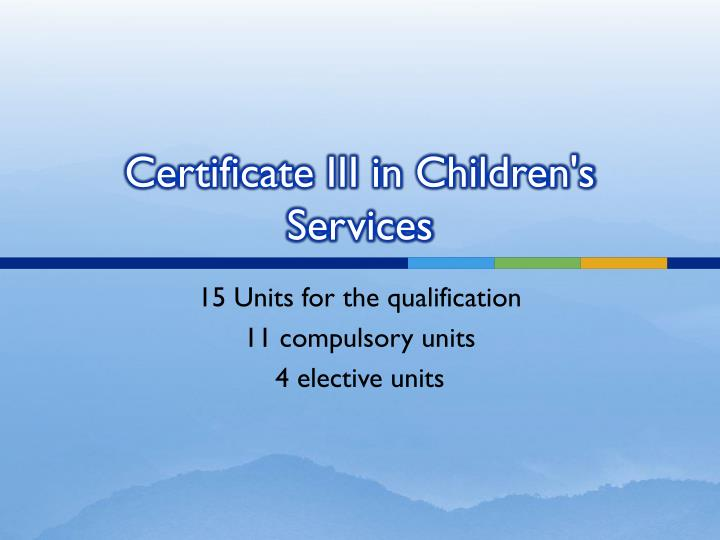 Certificate iii in children s services