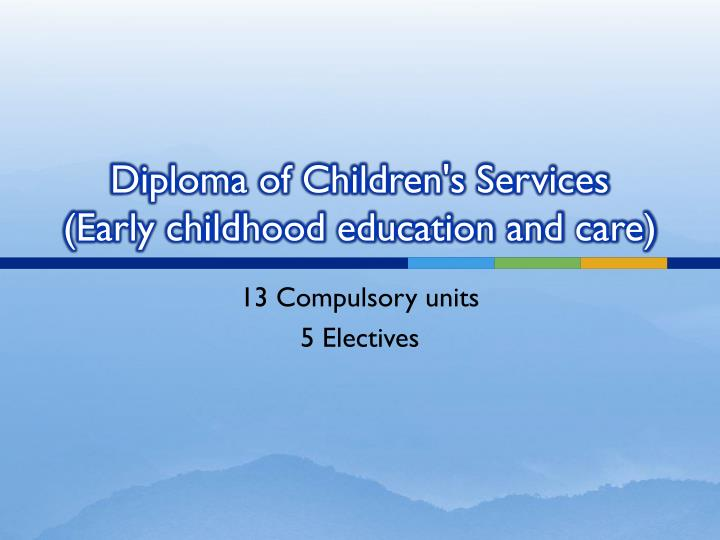 Diploma of Children's Services