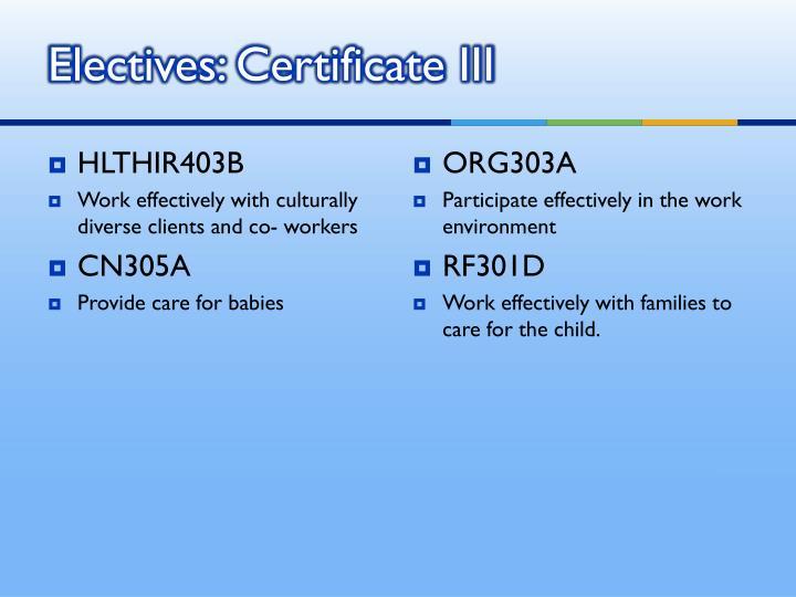 Electives: Certificate III
