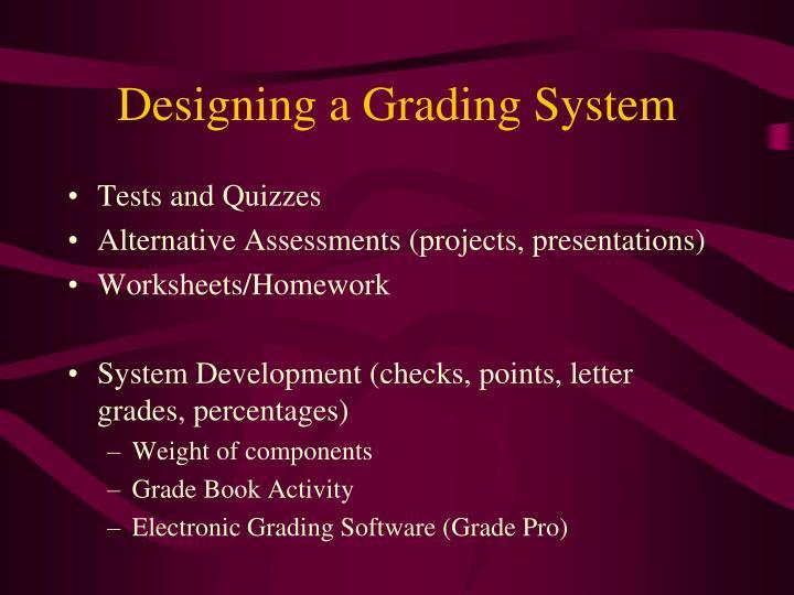 Designing a Grading System