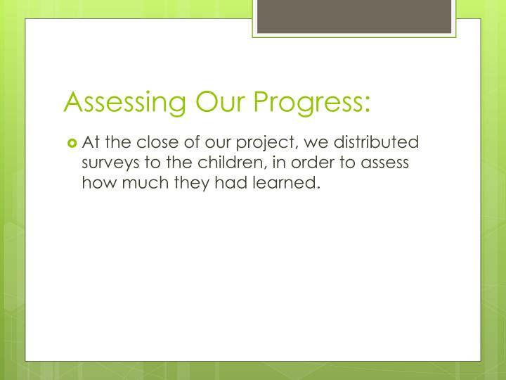 Assessing Our Progress: