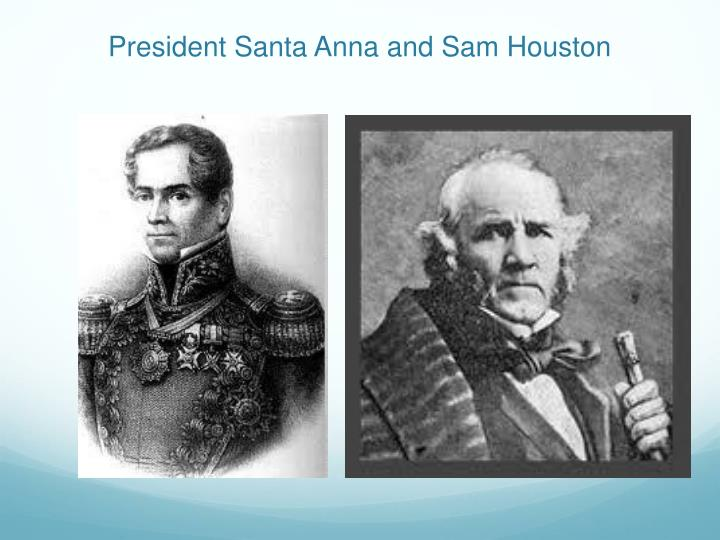 President Santa Anna and Sam Houston