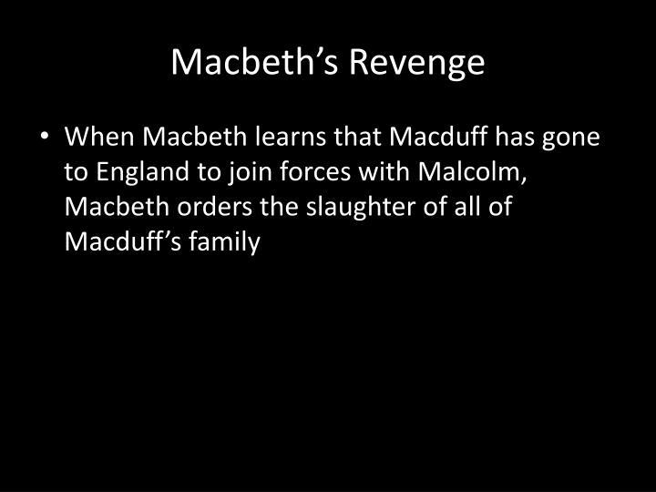 Macbeth's Revenge