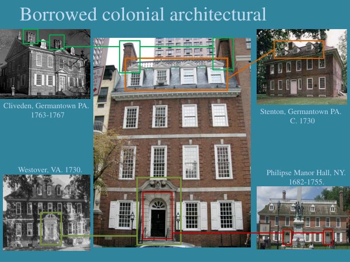 Borrowed colonial architectural elements