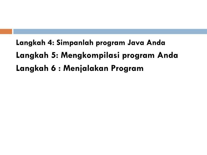 Langkah 4: Simpanlah program Java