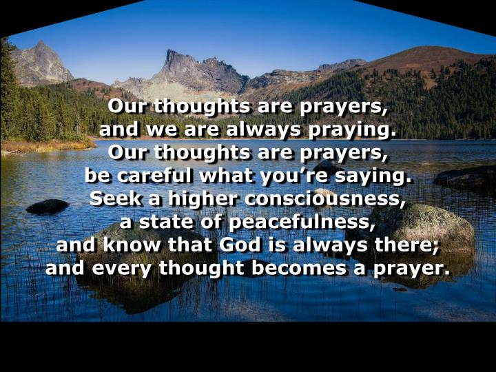 Our thoughts are prayers,