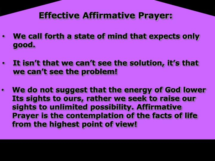 Effective Affirmative Prayer: