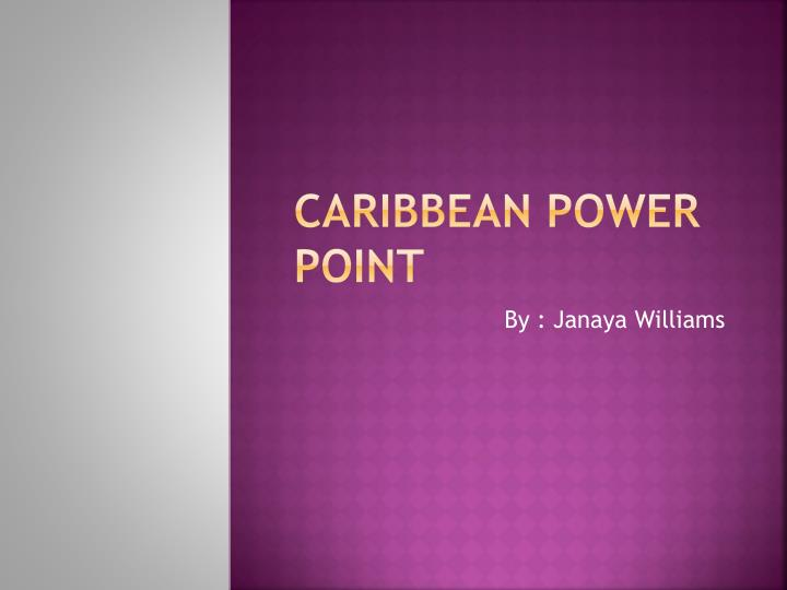 Caribbean power point
