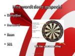 hoe wordt darts gespeeld
