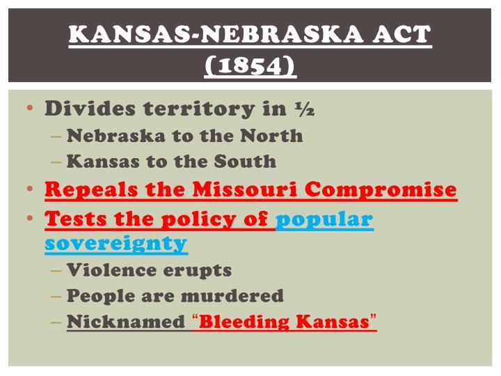 Kansas-Nebraska Act (1854)