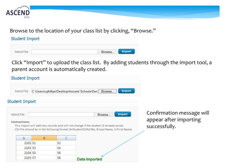 "Browse to the location of your class list by clicking, ""Browse."""