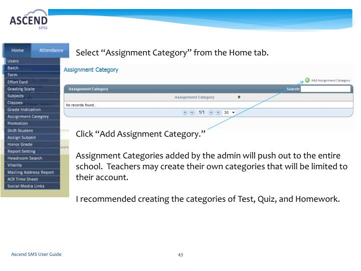 "Select ""Assignment Category"" from the Home tab."