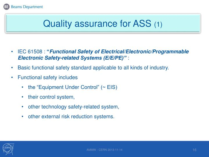 Quality assurance for ASS